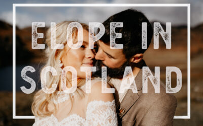 The Best places to elope in Scotland