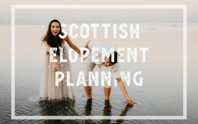 Why Hire a Scottish Elopement Planner?